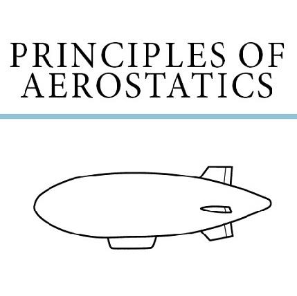 Principles Of Aerostatics A New Book