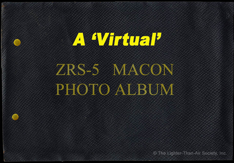 ZRS-5 USS Macon Virtual Photo Album