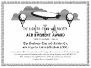 The Lighter-Than-Air Society Achievement Award presented The Goodyear Tire & Rubber Co. and Zeppelin Luftschifftechnik (ZLT)